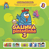 Play & Download Galinha Pintadinha, Vol. 3 by Galinha Pintadinha | Napster