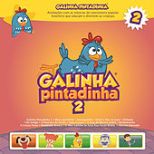 Play & Download Galinha Pintadinha, Vol. 2 by Galinha Pintadinha | Napster