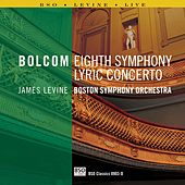 Play & Download Bolcom: Lyric Concerto & Symphony No. 8 by Boston Symphony Orchestra | Napster