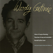 Library Of Congress Recordings by Woody Guthrie