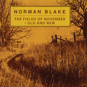 The Fields Of November / Old And New by Norman Blake