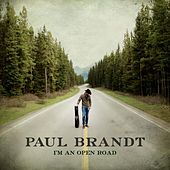Play & Download I'm an Open Road (feat. Jess Moskaluke) by Paul Brandt | Napster