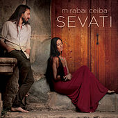 Play & Download Sevati by Mirabai Ceiba | Napster