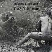 Play & Download Kings of the Mud by The Crooked Fiddle Band | Napster