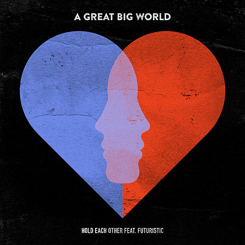 Play & Download Hold Each Other by A Great Big World | Napster