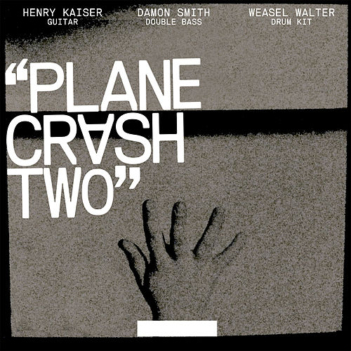 Play & Download Plane Crash 2 by Weasel Walter | Napster