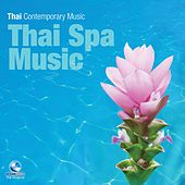 Play & Download Thai Spa Music by Various Artists | Napster