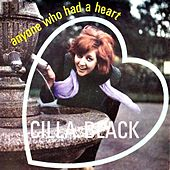 Anyone Who Had a Heart by Cilla Black