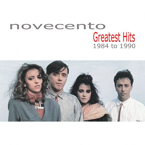 Play & Download Greatest Hits (1984 to 1990) by Novecento | Napster