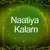 Play & Download Naatiya Kalam by Various Artists | Napster