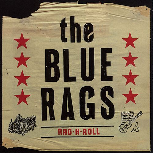 Rag-N-Roll by The Blue Rags