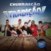 Play & Download Churrascão do Tradição by Grupo Tradição | Napster