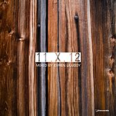 Play & Download 11 X 12 (Mixed by Evren Ulusoy) by Various Artists | Napster