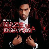 Play & Download Maze in Idhayam by Jay Tee | Napster
