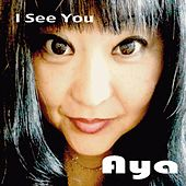I See You by Aya