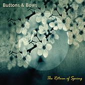 The Return of Spring by Buttons & Bows