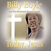 Play & Download Today, Jesus by Billy Boyle | Napster