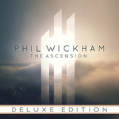 The Ascension (Deluxe) by Phil Wickham