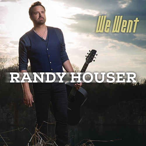 Play & Download We Went by Randy Houser | Napster