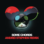 Play & Download Some Chords (Andrei Stephen Remix) by Deadmau5 | Napster