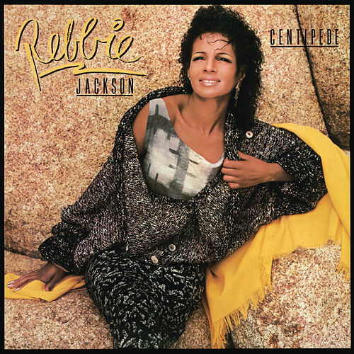 Play & Download Centipede (Bonus Track Version) by Rebbie Jackson | Napster