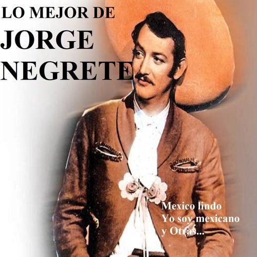 Lo Mejor de Jorge Negrete by Jorge Negrete