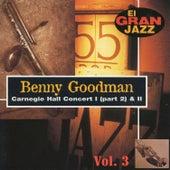 Carnegie Hall Concert, El Gran Jazz Vol. 3 by Benny Goodman