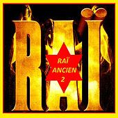 RAÏ Ancien , Vol. 2 by Various Artists