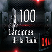 100 Canciones de la Radio by Various Artists