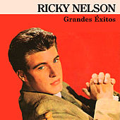 Play & Download Grandes Éxitos by Ricky Nelson | Napster
