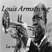 Play & Download Louis Armstrong - La Vie en Rose y Mas... by Louis Armstrong | Napster
