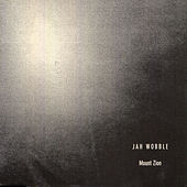Mount Zion by Jah Wobble