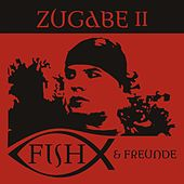 Play & Download Zugabe II by Eric Fish | Napster