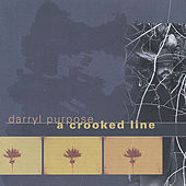 Play & Download A Crooked Line by Darryl Purpose | Napster