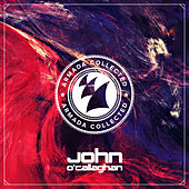 Play & Download Armada Collected: John O'Callaghan by Various Artists | Napster