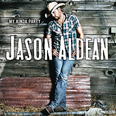 Play & Download My Kinda Party by Jason Aldean | Napster