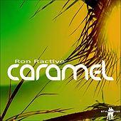 Play & Download Caramel by Ron Ractive | Napster