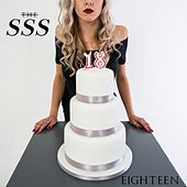 Play & Download Eighteen by SSS | Napster