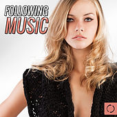 Following Music by Various Artists