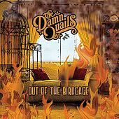 Play & Download Out of the Birdcage by The Damn Quails | Napster