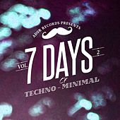 7 Days of Techno - Minimal, Vol. 2 by Various Artists