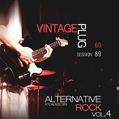 Vintage Plug 60: Session 89 - Alternative Rock, Vol. 4 by Various Artists