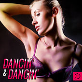 Dancin' & Dancin' by Various Artists