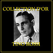 Collection d'Or Tino Rossi by Tino Rossi