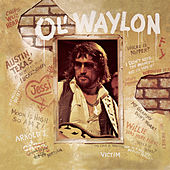Play & Download Ol' Waylon by Waylon Jennings | Napster