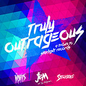 Play & Download Truly Outrageous: A Jem & the Holograms Tribute by Various Artists | Napster