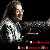 Play & Download Hariharan Best Kannada Hits by Various Artists | Napster