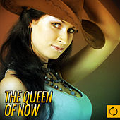 The Queen of Now by Various Artists