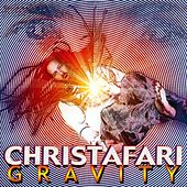 Play & Download Gravity by Christafari | Napster