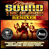 Sound the Alarm Remixes (feat. Skarra Mucci & Bassface Sascha) by Navigator